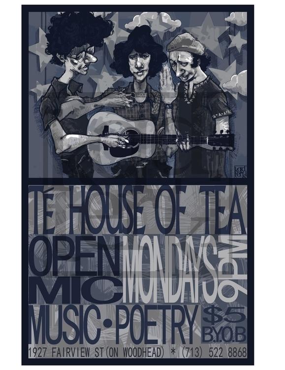 Te House Tea Open Mic Poster - koldterki | ello