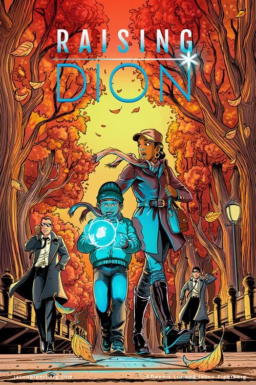 Raising Dion- Cover - raisingdion - jasonpiperberg | ello