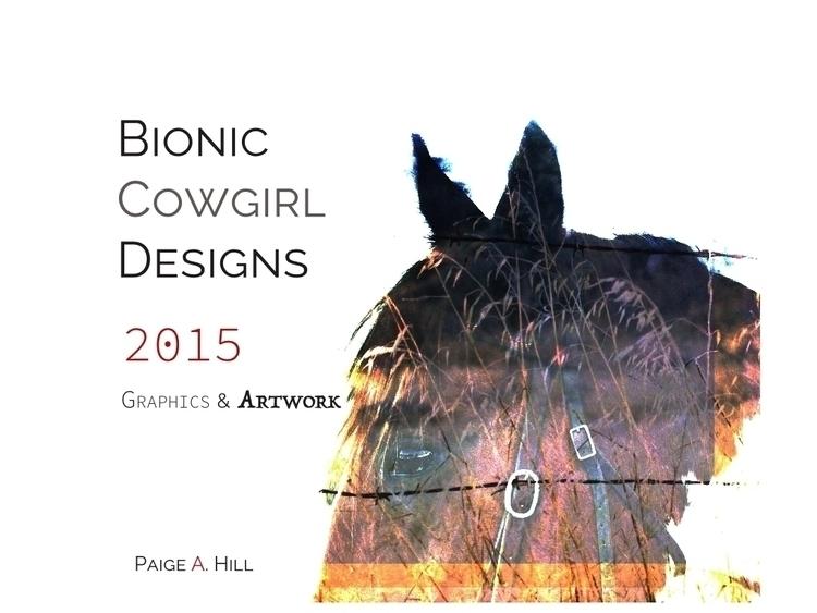 2015 Book - illustration, graphicdesign - bioniccowgirl | ello