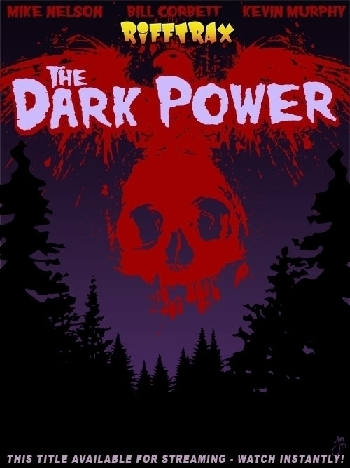Dark Power - RiffTrax, MST3K - jasonmartin-1263 | ello