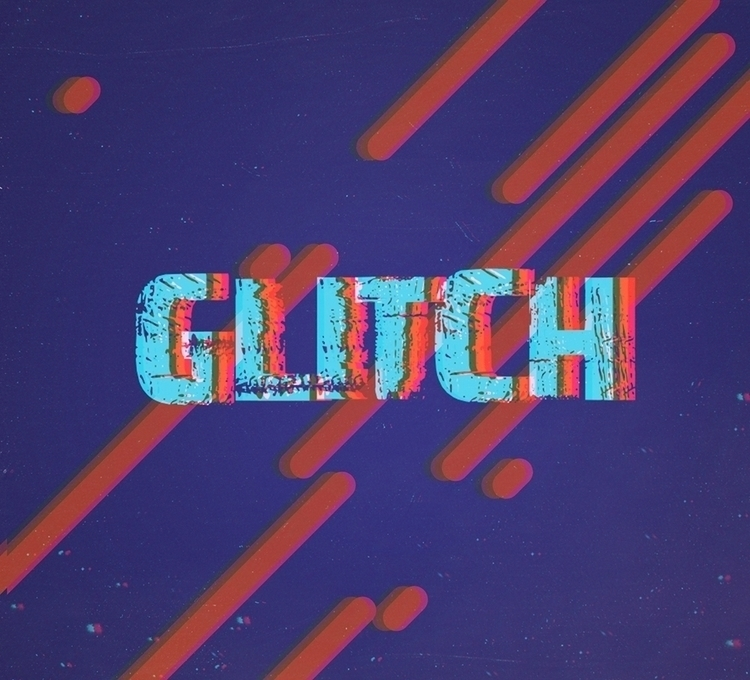 GLITCH - type, text, glitch, typography - lidiagh | ello