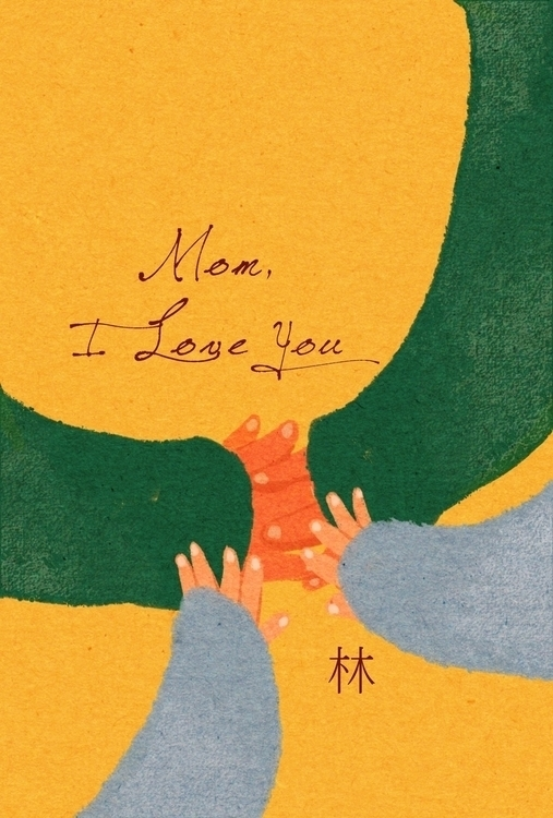 Love Mom. Illustration card - illustration - xxxsai | ello