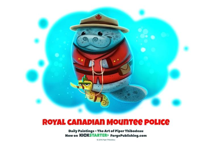 Daily 1319. Royal Canadian Moun - piperthibodeau | ello