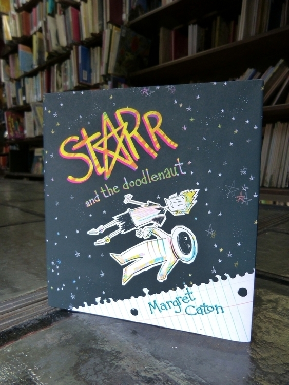 Starr Doodlenaut. book - illustration - maggiemcaton | ello