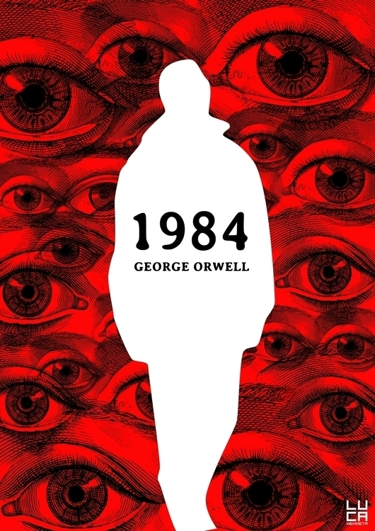 1984, literature, sciencefiction - lucamendieta | ello
