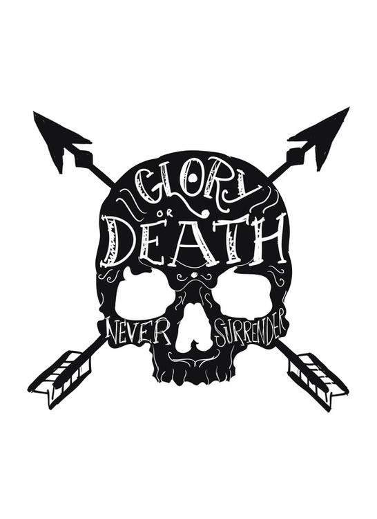 glory death - skull, neversurrender - hueroth | ello