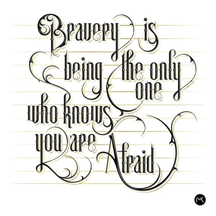 Bravery afraid. - Franklin Jone - marketa_konta   ello