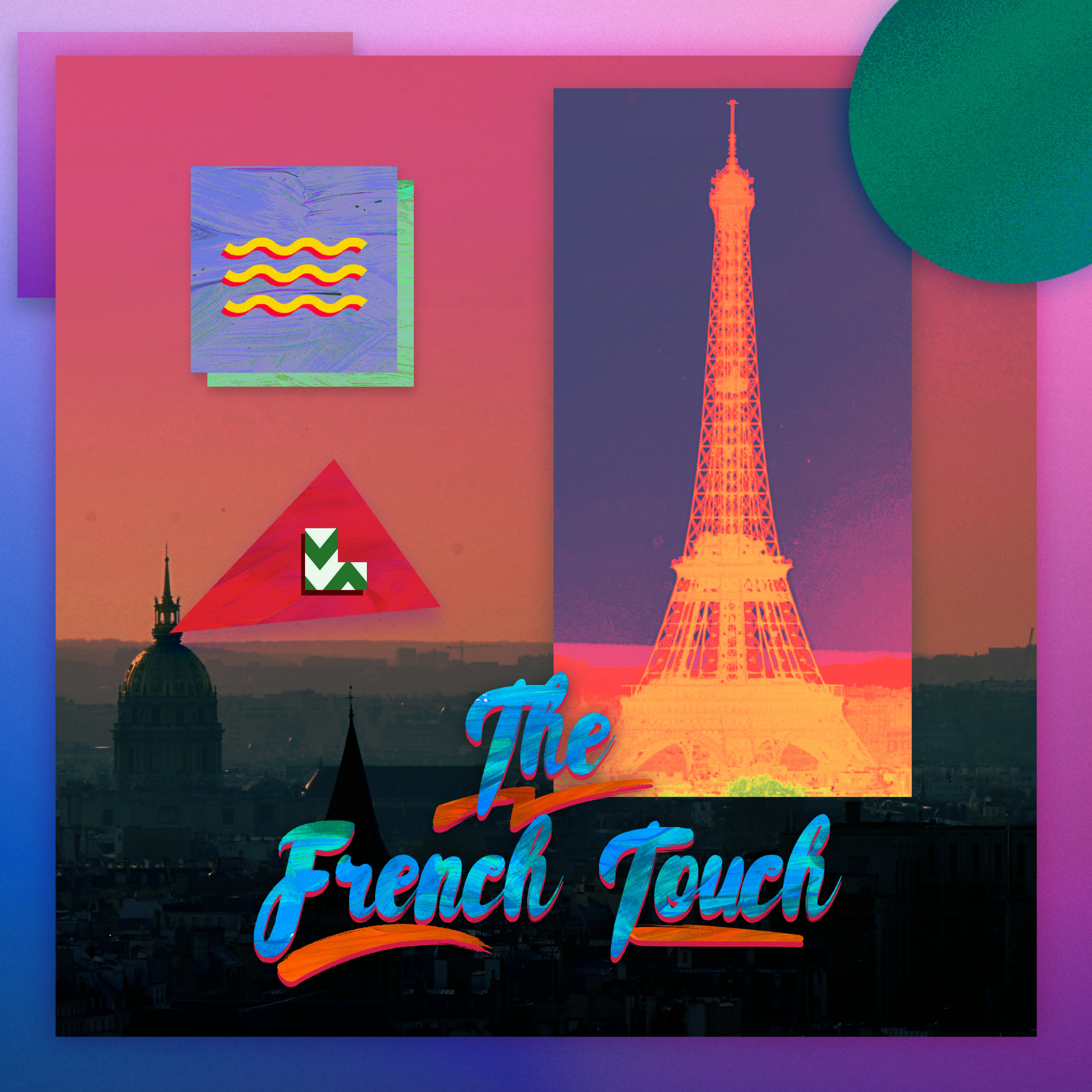 French Touch lasts lifetime. go - pask   ello