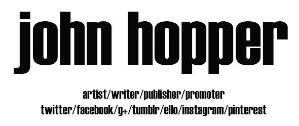 ***JOHN HOPPER: social media - johnhopper | ello