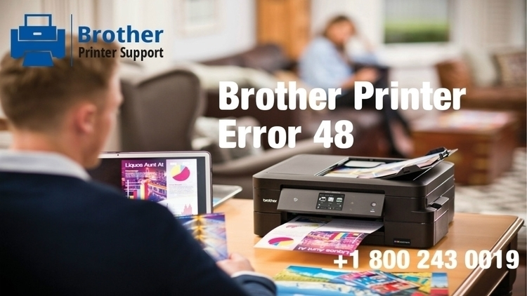 Fix Brother Printer Error 48- C - djohnmiller1990 | ello
