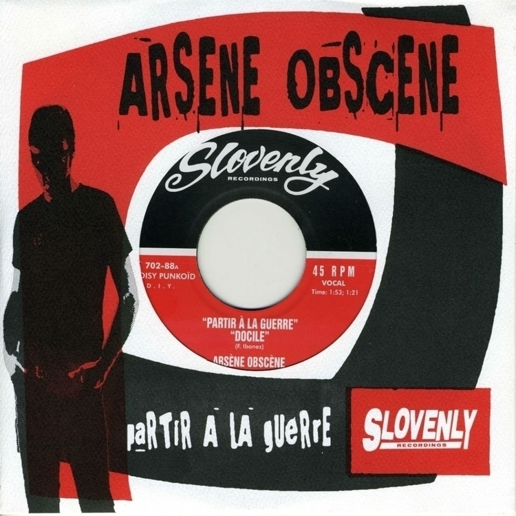 ARSENE OBSCENE Parir la Guerre - slovenlyrecordings | ello