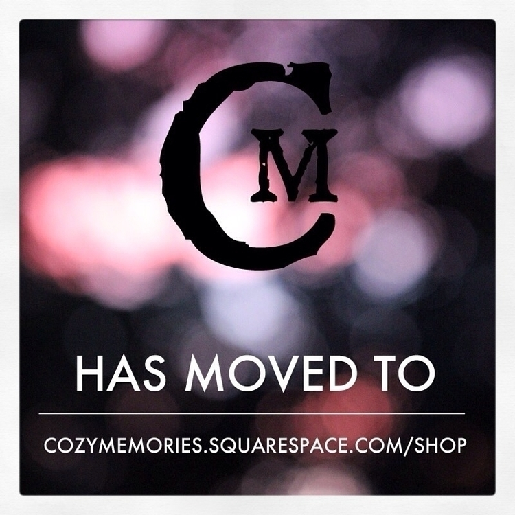 note SHOP MOVED ! located websi - cozymemories | ello