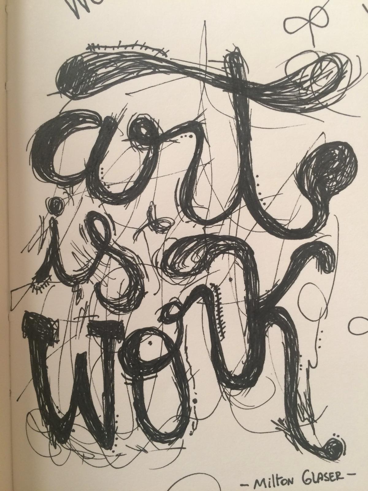 quote Milton Glaser. - Art work - kevincarrera | ello