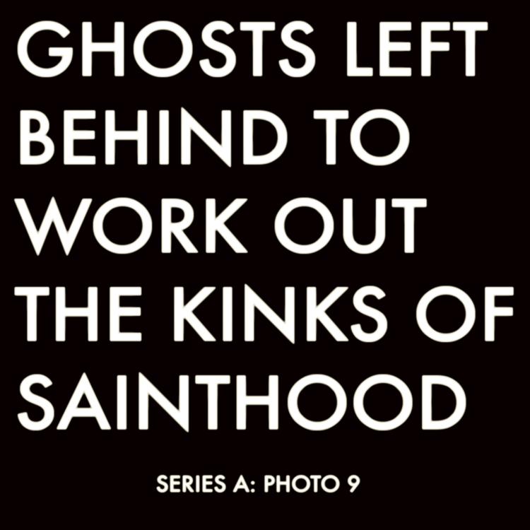 ghosts, sainthood, LostPhotography - jkalamarz | ello