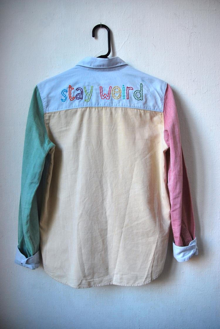 Stay Weird - handembroidery, textile - sienie | ello