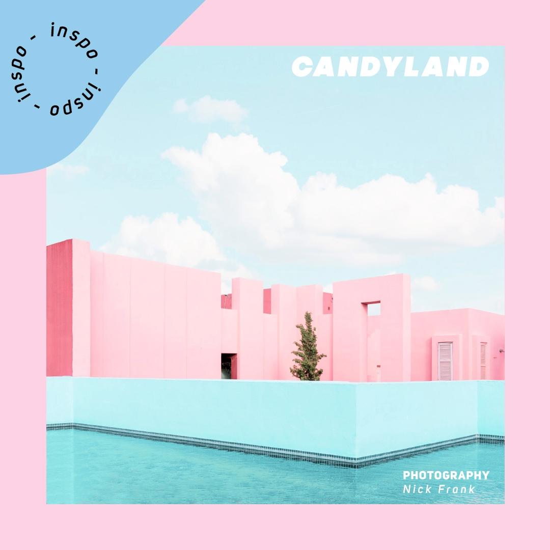 Inspo009 // Candyland - begraphc | ello