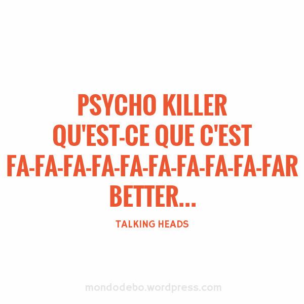 TalkingHeads, PsychoKiller, BoaMúsica - deboradelucas | ello