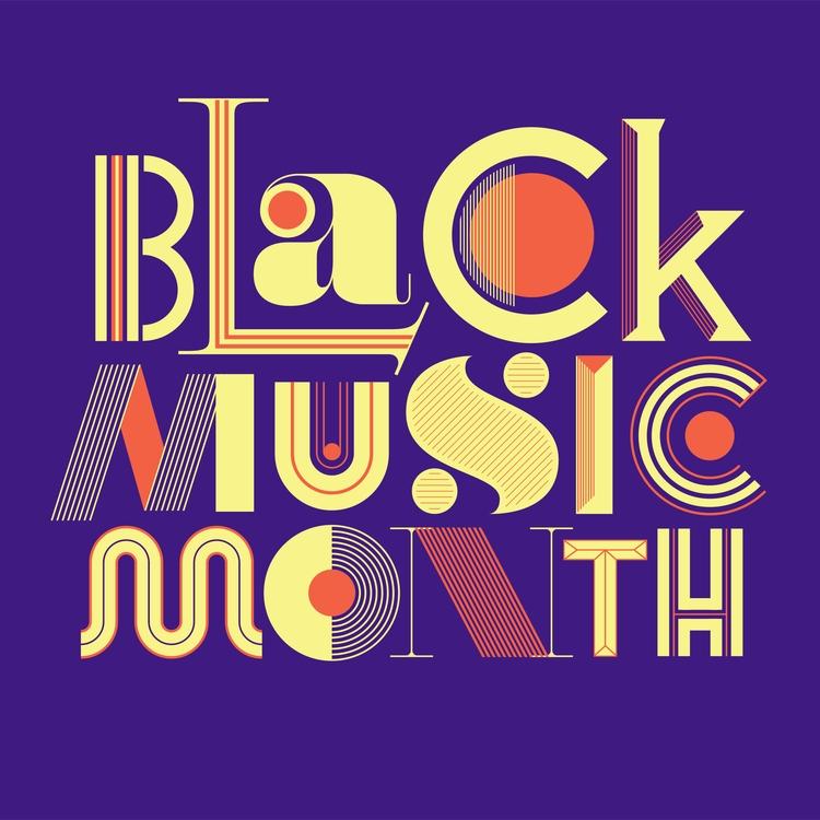 Black Music Month Lettering App - leandrosenna | ello