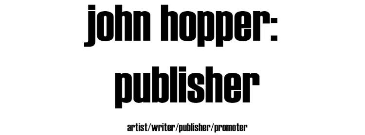 ***JOHN HOPPER: publisher*** Lo - johnhopper | ello