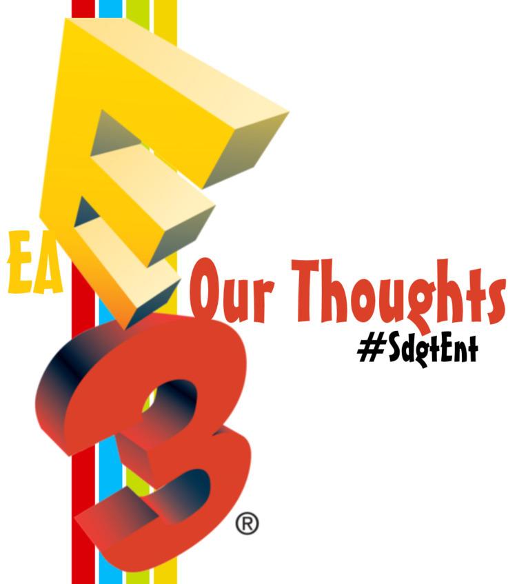 EA E3 2017: Thoughts thoughts.  - sdgt_ent   ello