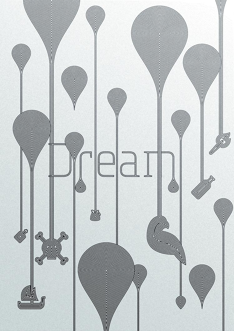 Dream. 16 - 365, design, everyday - theradya   ello