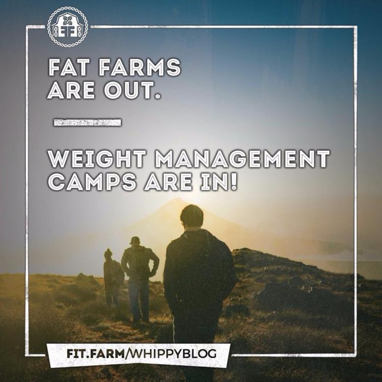 FAT FARMS WEIGHT MANAGEMENT CAM - fitfarm | ello