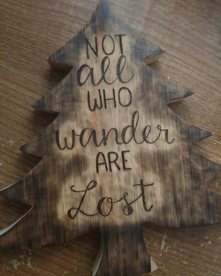 lettering, pyrography, wood, quote - ryenpine | ello
