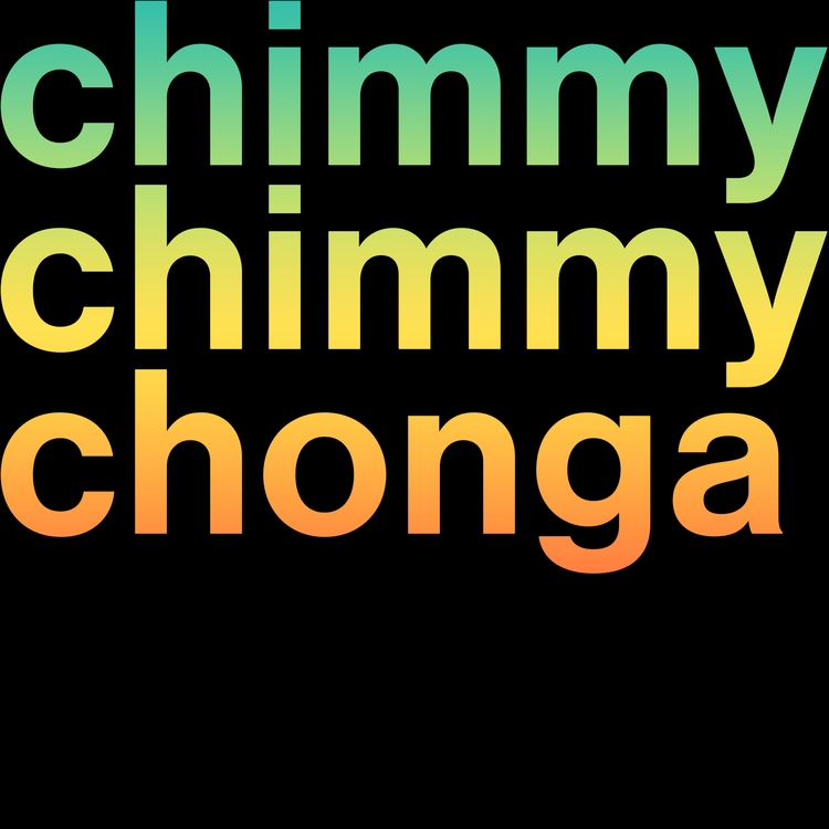 Chimmy Chonga - typography, graphicdesign - paulsyng | ello