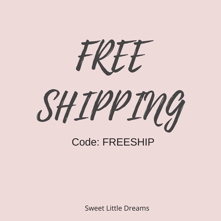 free shipping weekend! Enter co - sweetlittledreams | ello
