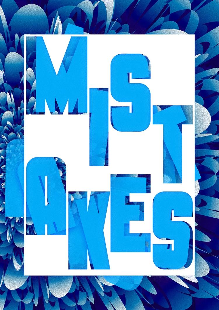 Mistakes. 27 - 365, design, poster - theradya   ello