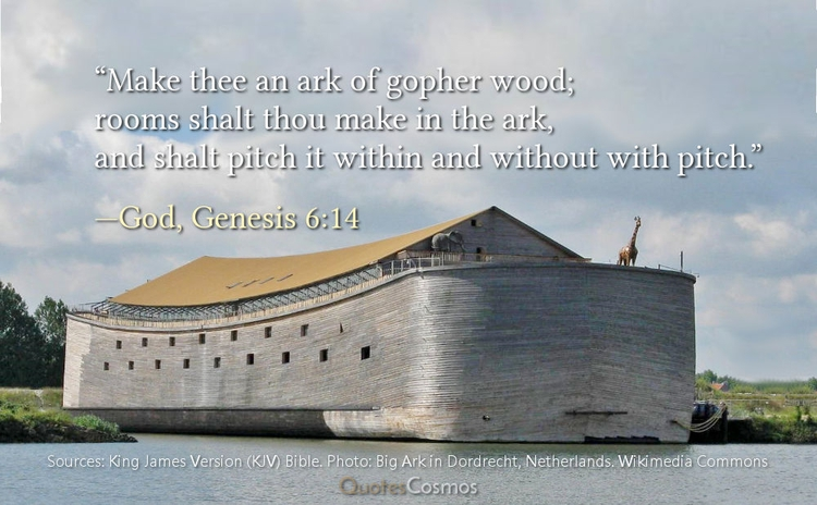 "thee ark gopher wood"" —God, Gen - quotescosmos 