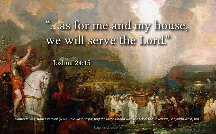 "house, serve Lord."" — Joshua 24 - quotescosmos   ello"