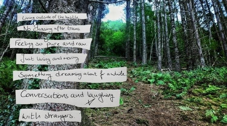 Alive -- feeling - writing, nature - victoriainthewoods | ello