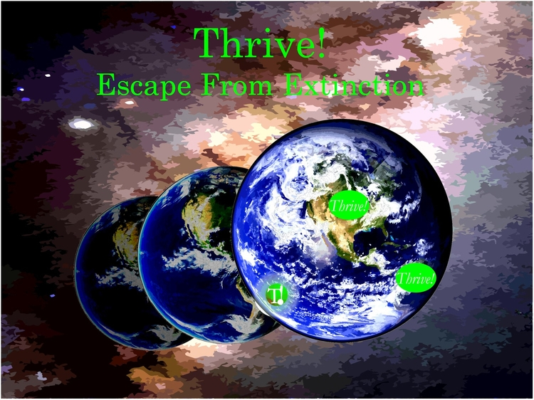 VIDEO - Thrive! Escape Extincti - thriveendeavor | ello