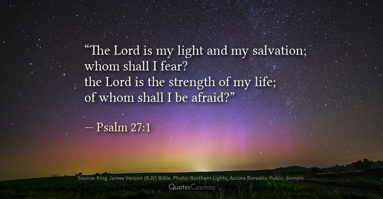 Find light Lord salvation; fear - quotescosmos | ello