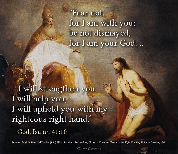 """Fear — God, Isaiah 41:10 origi - quotescosmos 