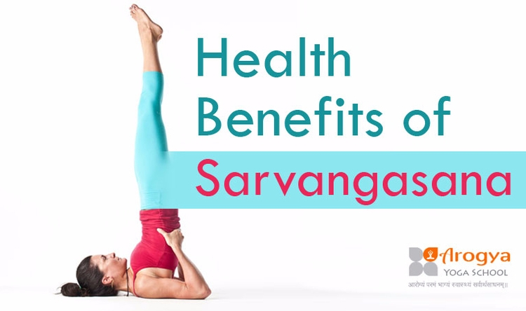 15 Health Benefits Sarvangasana - yoga-teacher-training | ello