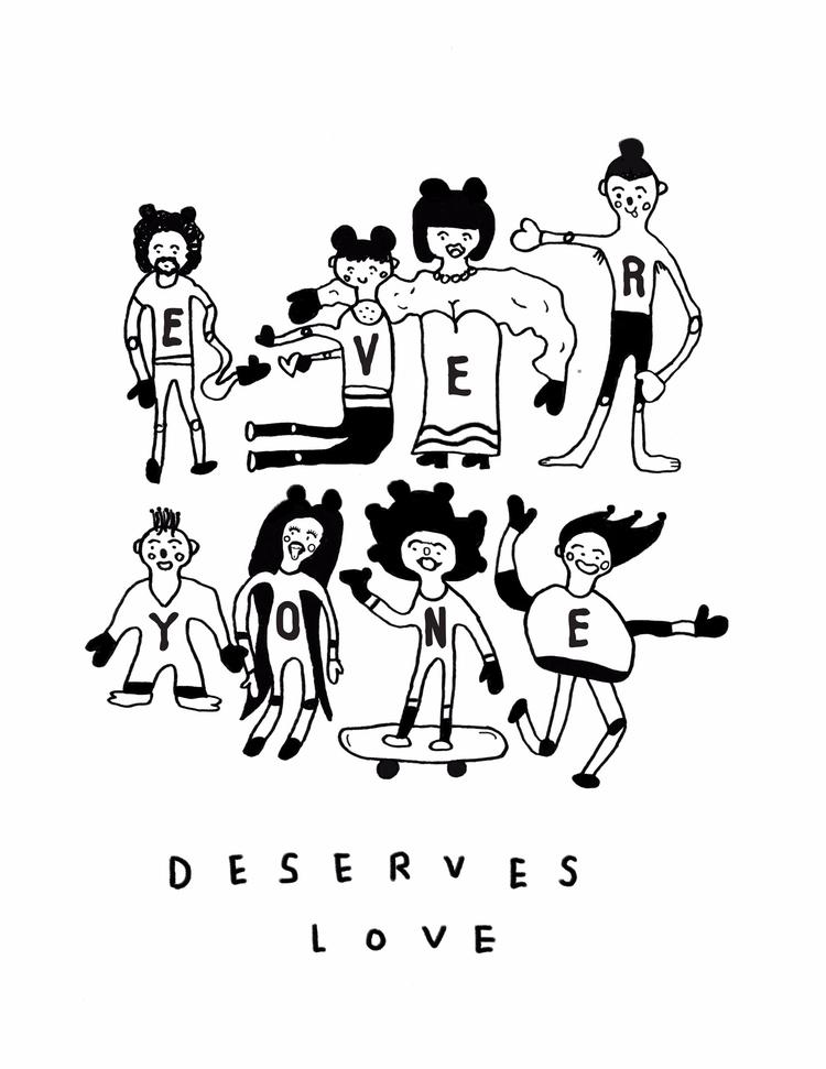 DESERVES LOVE artwork centered  - isyoursco | ello