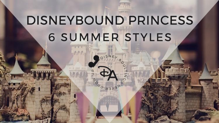 Disneybound Princess: 6 Summer  - disneyadulting | ello