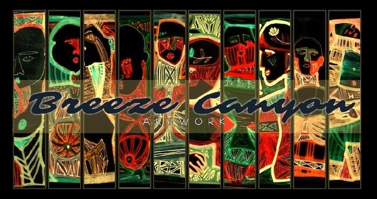 Artwork Breeze Canyon - Live li - breezecanyon | ello