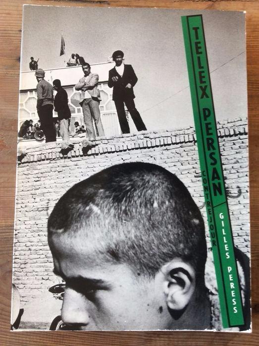Gilles Peress - Telex Persan 19 - bintphotobooks | ello