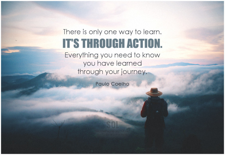 learn. action. learned journey - symphonyoflove   ello