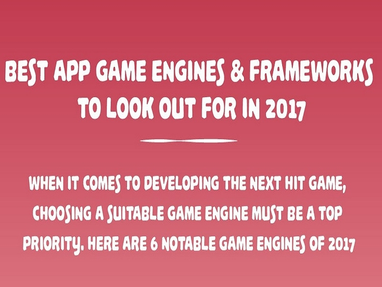 App Game Engines Frameworks 201 - appzlogix | ello