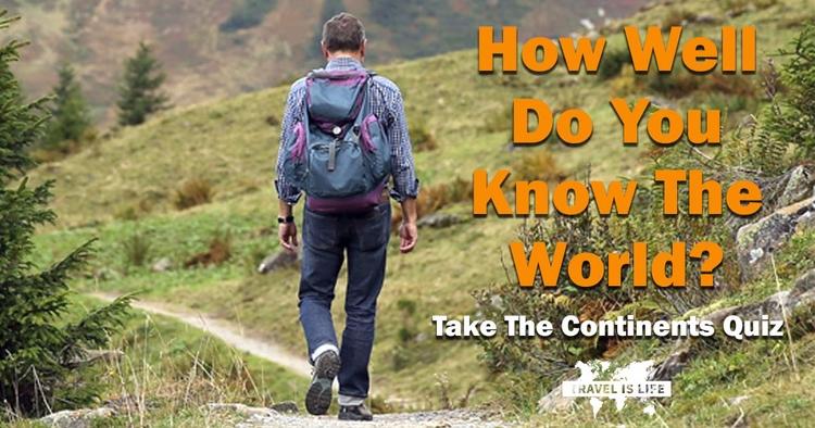 30 seconds? Continents Quiz wor - travelislifeorg | ello
