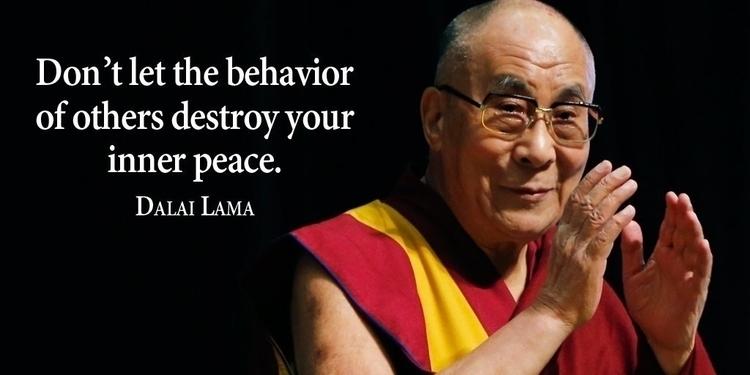 behavior destroy peace. –Dalai  - paulgoade | ello
