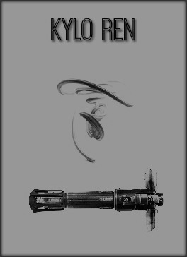 Character Posters - Kylo Ren |  - obscurial | ello