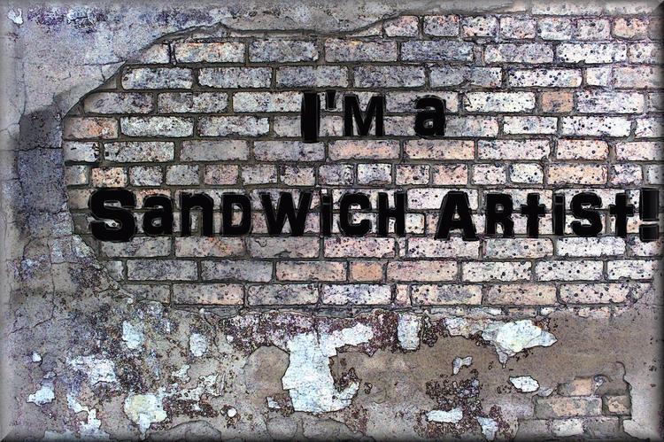 Im Sandwich Artist! Demise Affr - greycrossstudios   ello