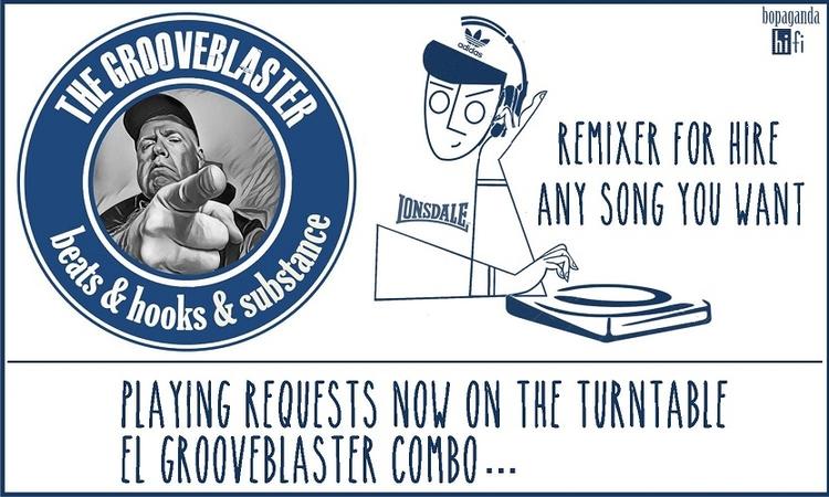 Grooveblaster Remixes Playing r - thegrooveblaster | ello