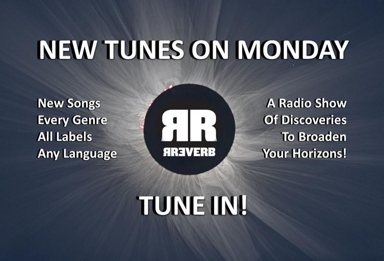 Tonight, Tunes Monday, music St - rreverb | ello
