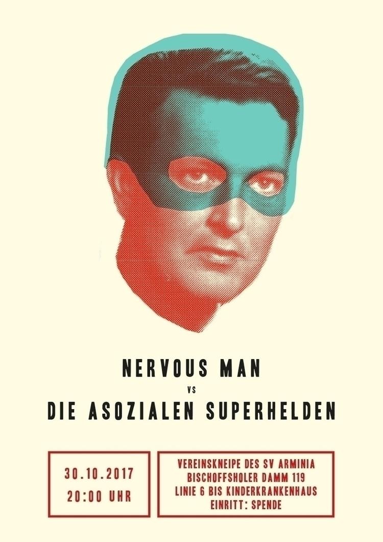 Gigposter Nervous Man Die asozi - studio_akkord | ello